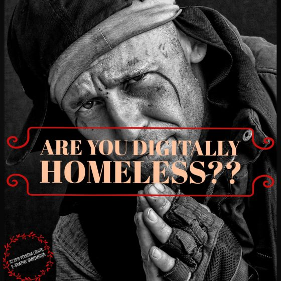 "Photo of homeless man asking: ""Are You Digitally Homeless?"""