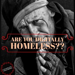 """Photo of homeless man asking: """"Are You Digitally Homeless?"""""""